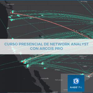 Presencial Network Analyst ArcGIS Pro