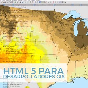 HTML 5 para desarrolladores GIS