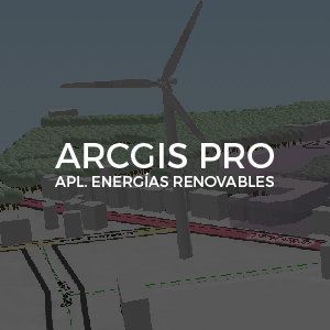 ArcGIS Pro Energias Renovables Inv