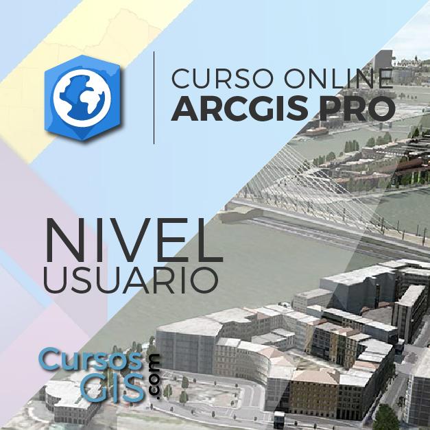 Curso Online ArcGIS Pro Usuario