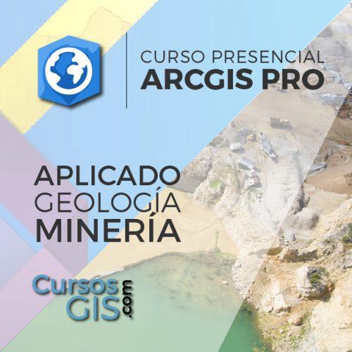 Curso Presencial Arcgis pro Geologia