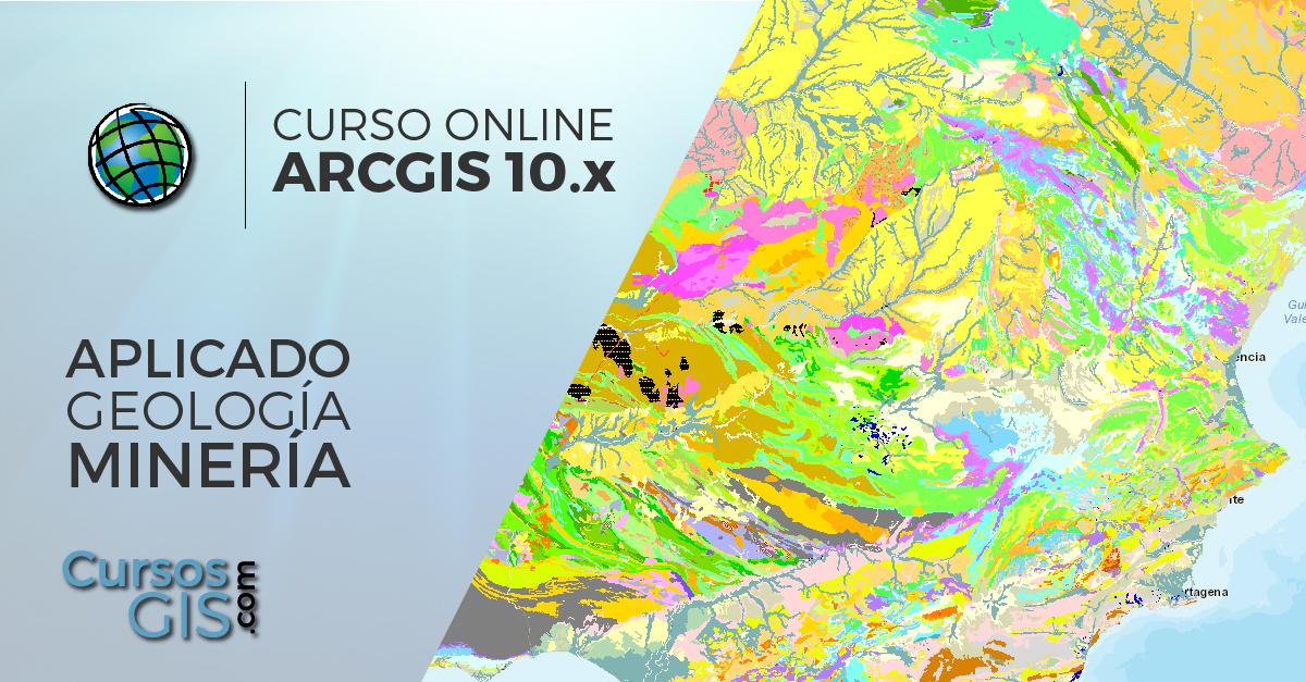 Curso Online arcgi goelogia y mineria