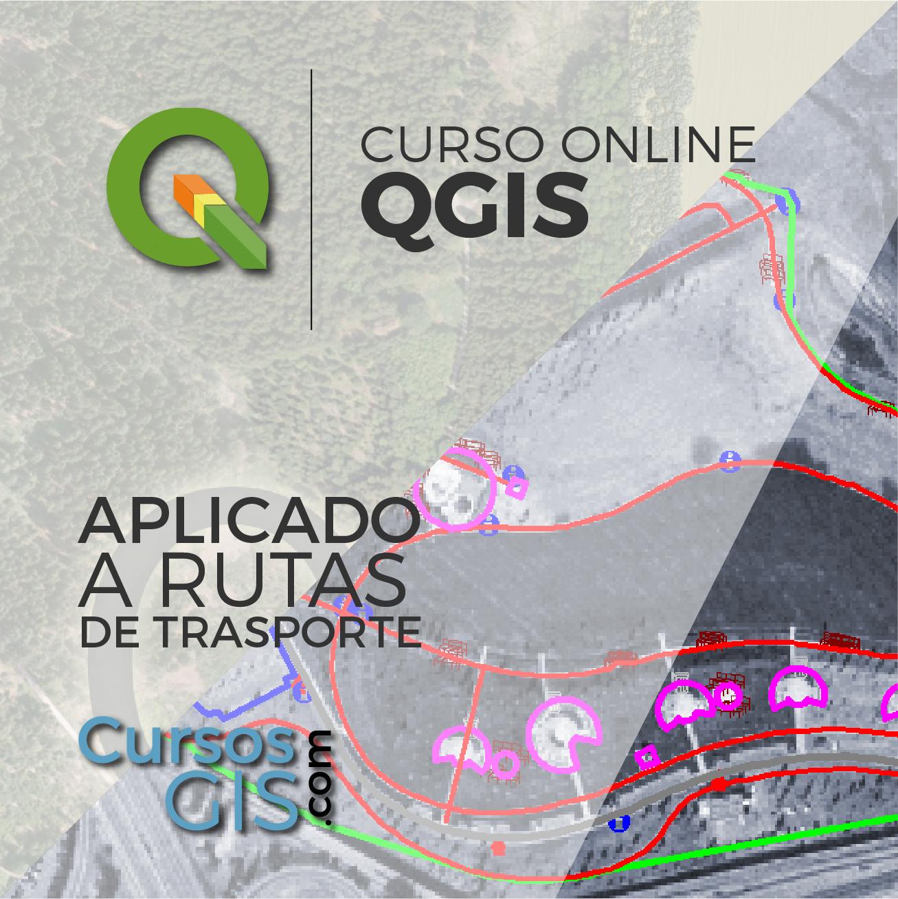 Curso Online qgis aplicado a rutas de tranporte