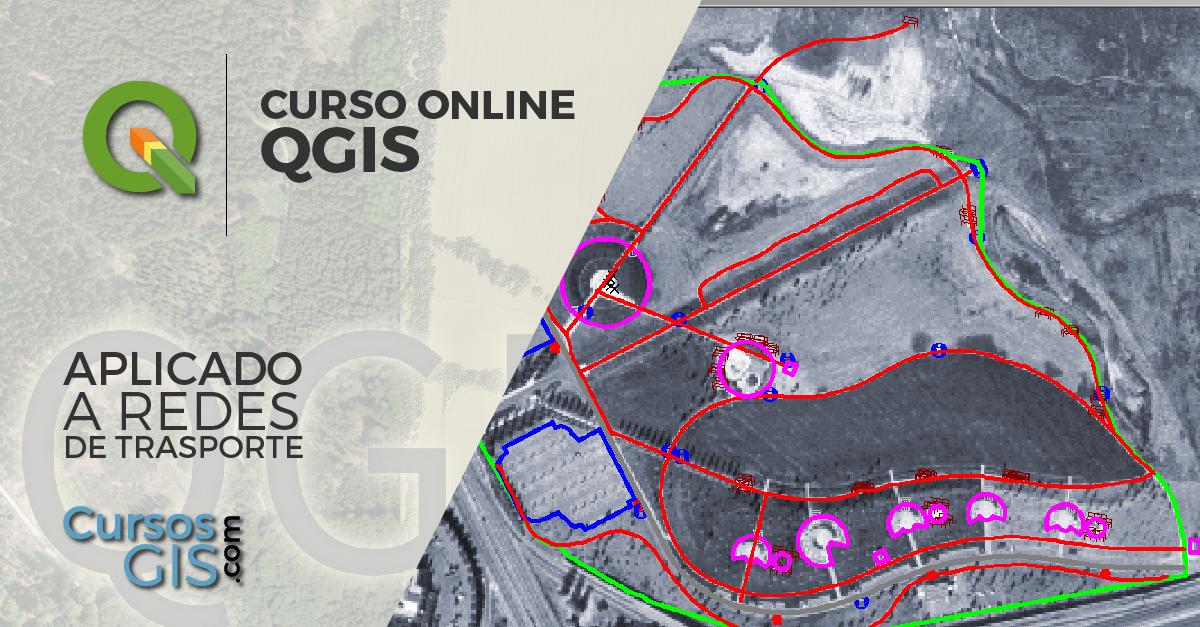 Curso Online qgis aplicadoa redes de transporte