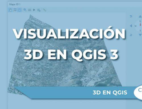 Visualización 3D en QGIS 3