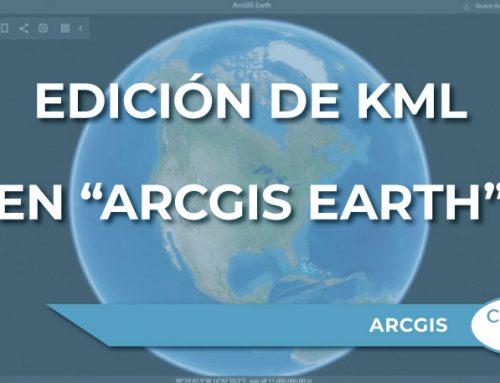 """Edición de un archivo KML en """"ArcGIS Earth"""""""