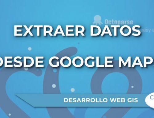 ¿Cómo extraer datos desde Google Maps?