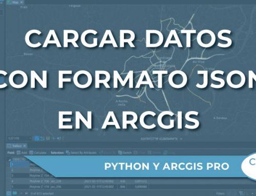 Cómo cargar datos con formato JSON en ArcGIS Pro con Python