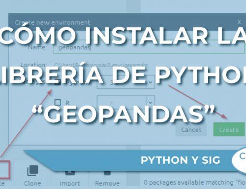 """Cómo instalar la librería de Python """"GeoPandas"""" para trabajar con datos espaciales"""