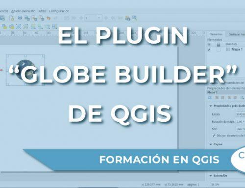 """El plugin """"Globe Builder"""" de QGIS"""