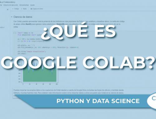 ¿Qué es Google Colab?
