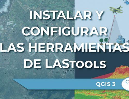 Cómo instalar y configurar las herramientas de LAStools en QGIS 3