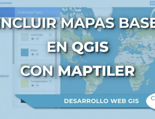 ¿Cómo incluir mapas base en QGIS con el plugin MapTiler?