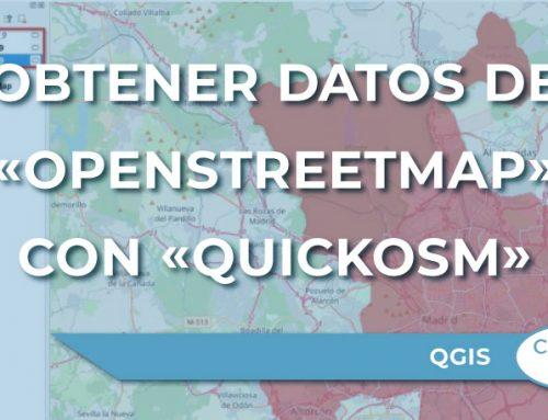 ¿Cómo obtener datos de «OpenStreetMap» en QGIS con «QuickOSM»?