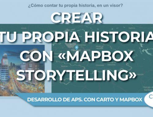 Cómo crear tu propia historia, en un visor, con «Mapbox Storytelling»