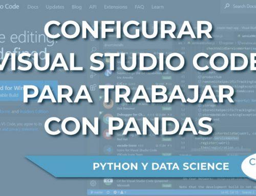 ¿Cómo configurar Visual Studio Code para trabajar con Pandas?