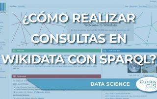 ¿Cómo realizar consultas en Wikidata con SPARQL?